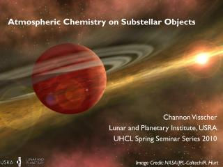 Atmospheric Chemistry on Substellar Objects