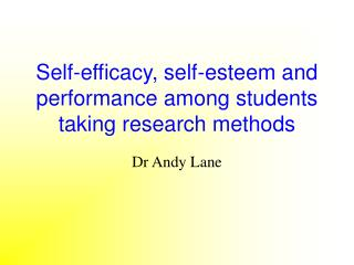 Self-efficacy, self-esteem and performance among students taking research methods