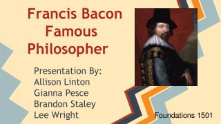Francis Bacon     Famous Philosopher