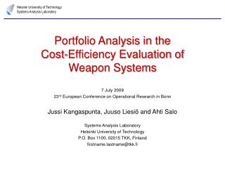 Portfolio Analysis in the Cost-Efficiency Evaluation of Weapon Systems