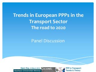 Trends in European  PPPs  in the Transport Sector The road to 2020
