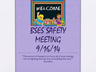 BSES SAFETY MEETING  9/16/14