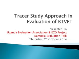 Tracer Study Approach in Evaluation of BTVET