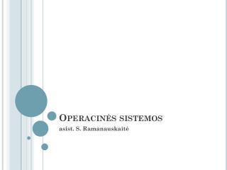Operacinės sistemos