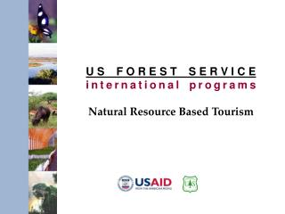 US FOREST SERVICE international programs Natural Resource Based Tourism
