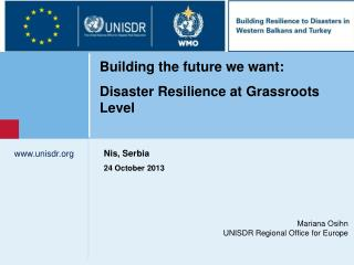 Mariana Osihn UNISDR Regional Office for Europe