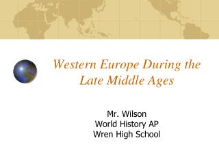 Western Europe During the Late Middle Ages