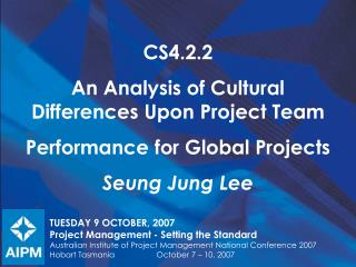 TUESDAY 9 OCTOBER, 2007 Project Management - Setting the Standard