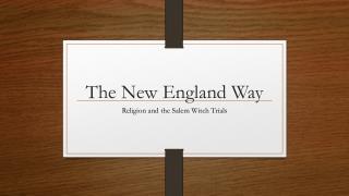 The New England Way