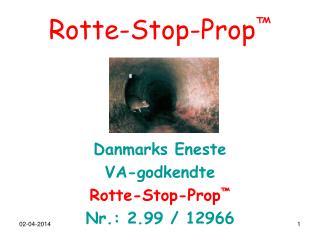 Rotte-Stop-Prop