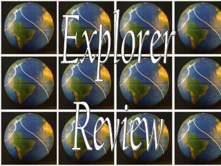 Explorer Review