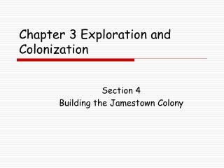 Chapter 3 Exploration and Colonization