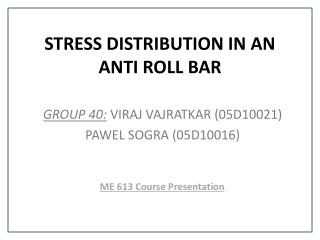 STRESS DISTRIBUTION IN AN ANTI ROLL BAR