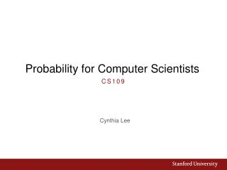 Probability for Computer Scientists