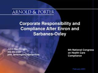Corporate Responsibility and Compliance After Enron and Sarbanes-Oxley