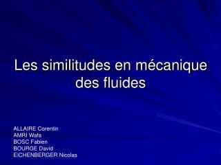 Les similitudes en m canique des fluides
