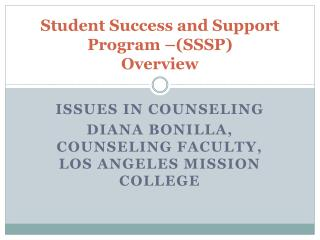 Student Success and Support Program –(SSSP) Overview