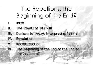The Rebellions: the Beginning of the End?