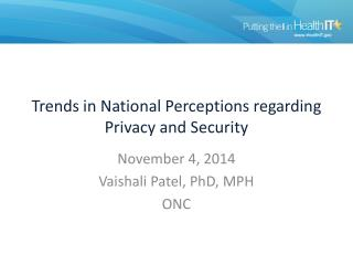Trends in National Perceptions regarding Privacy and Security