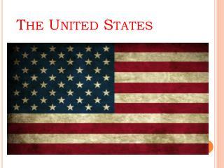 The U nited States