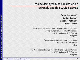 Molecular dynamics simulation of  strongly coupled QCD plasmas