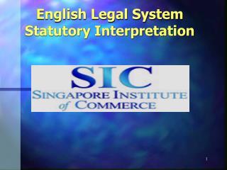 English Legal System Statutory Interpretation