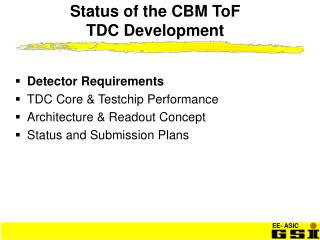 Status of the CBM ToF  TDC Development