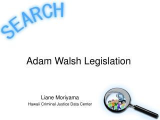 Adam Walsh Legislation