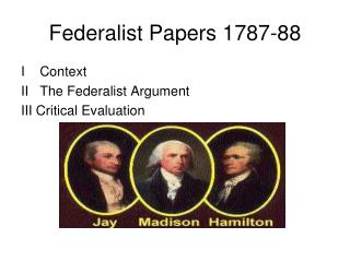 Federalist Papers 1787-88