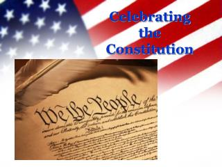 Celebrating the Constitution