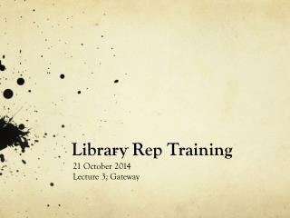 Library Rep Training
