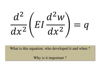 What is this equation, who developed it and when ? Why is it important ?