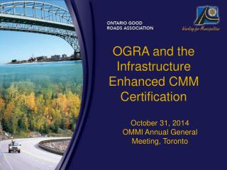 OGRA and the Infrastructure Enhanced CMM Certification