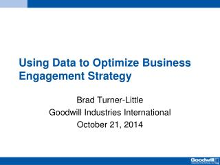 Using Data to Optimize Business Engagement Strategy