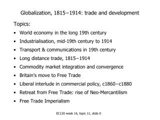 Globalization, 1815−1914: trade and development