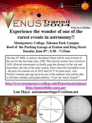 Experience the wonder of one of the rarest events in astronomy!!
