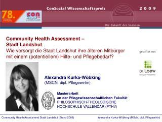 Community Health Assessment    Stadt Landshut Wie versorgt die Stadt Landshut ihre  lteren Mitb rger mit einem potentiel