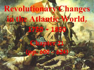 Revolutionary Changes in the Atlantic World, 1750 - 1850