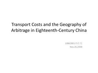 Transport Costs and the Geography of Arbitrage in Eighteenth-Century China