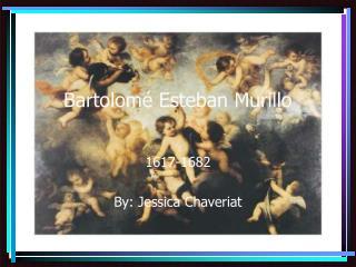 Bartolom é Esteban Murillo