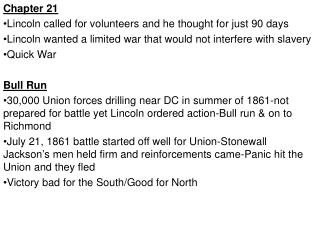 Chapter 21 Lincoln called for volunteers and he thought for just 90 days