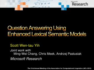 Question Answering Using Enhanced Lexical Semantic  Models