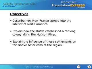 Describe how New France spread into the interior of North America.