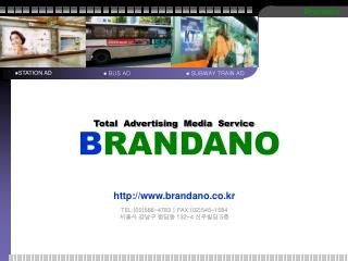 Total  Advertising  Media  Service  B RANDANO