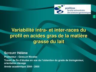 Variabilité intra- et inter-races du profil en acides gras de la matière grasse du lait