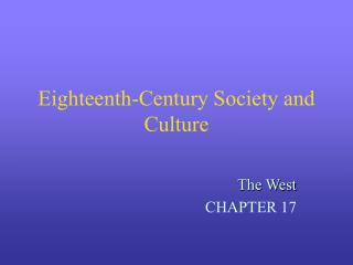 Eighteenth-Century Society and Culture