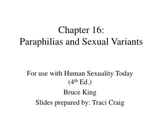Chapter 16:  Paraphilias and Sexual Variants