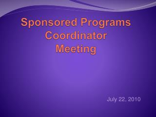 Sponsored Programs Coordinator Meeting