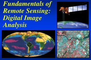 Fundamentals of Remote Sensing: Digital Image Analysis