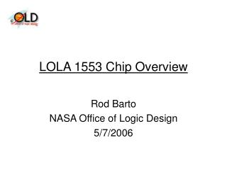 LOLA 1553 Chip Overview